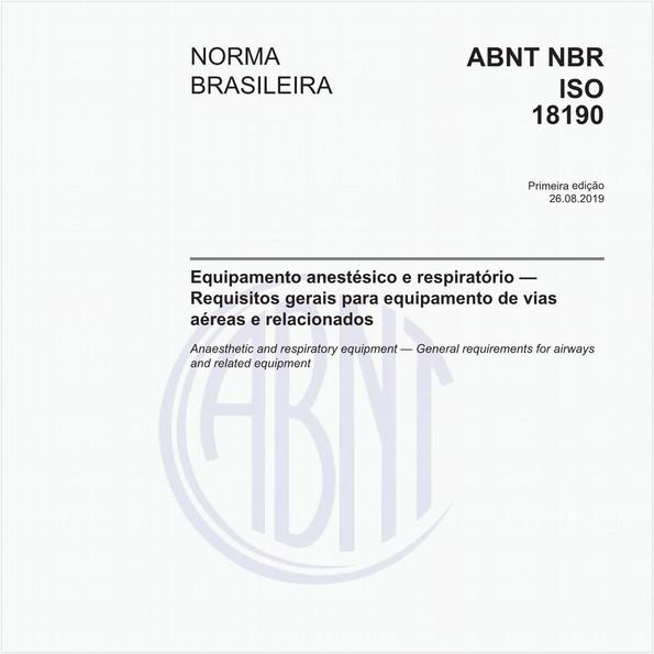 Equipamento anestésico e respiratório — Requisitos gerais para equipamento de vias aéreas e relacionados