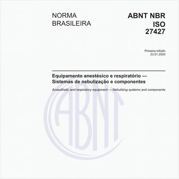 Equipamento anestésico e respiratório — Sistemas de nebulização e componentes