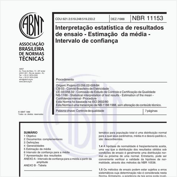 Versão comentada da Norma para Interpretação estatística de resultados de ensaio - Estimação da média - Intervalo de confiança - Procedimento,  com mais de 20 comentários elaborados pelo estatístico Paulo Afonso Lopes