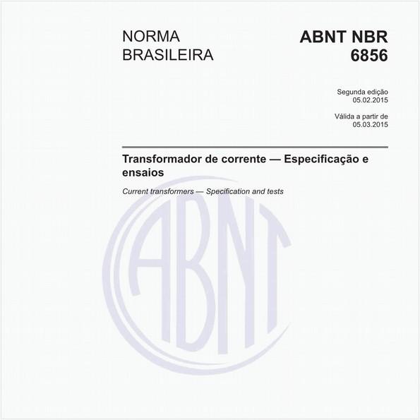Treinamento on-line de especificação de transformadores de correntes em sistemas de proteção + Norma NBR 6856 com comentários.