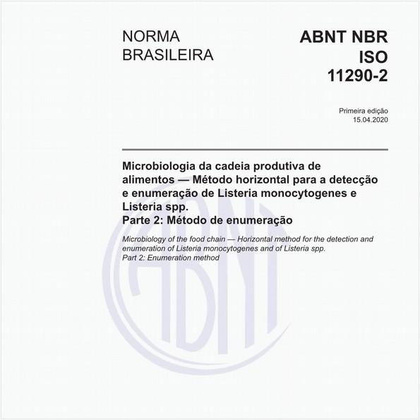 Microbiologia da cadeia produtiva de alimentos — Método horizontal para a detecção e enumeração de Listeria monocytogenes e Listeria spp. - Parte 2: Método de enumeração