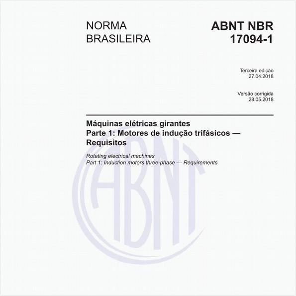 Treinamento on-line de Motores de indução trifásicos - Requisitos + Norma NBR 17094-1 com comentários.