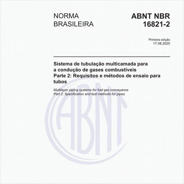 Sistema de tubulação multicamada para a condução de gases combustíveis - Parte 2: Requisitos e métodos de ensaio para tubos