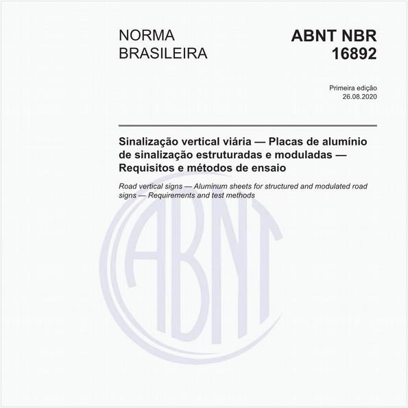 Sinalização vertical viária — Placas de alumínio de sinalização estruturadas e moduladas — Requisitos e métodos de ensaio