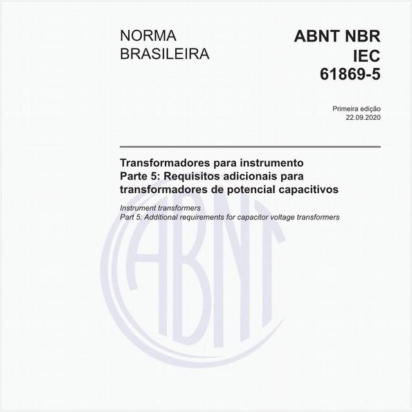 Transformadores para instrumento - Parte 5: Requisitos adicionais para transformadores de potencial capacitivos