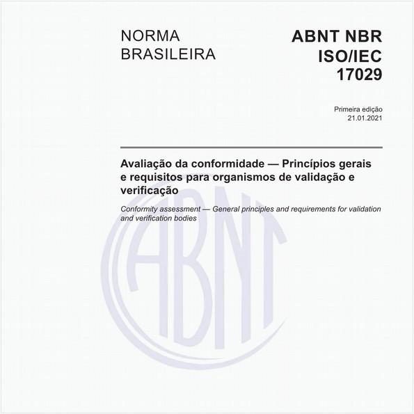 Avaliação da conformidade - Princípios gerais e requisitos para organismos de validação e verificação