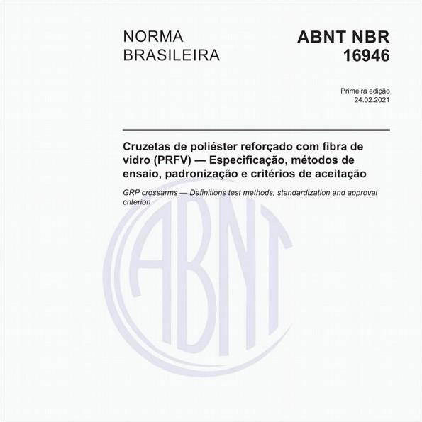 Cruzetas de poliéster reforçado com fibra de vidro (PRFV) - Especificação, métodos de ensaio, padronização e critérios de aceitação