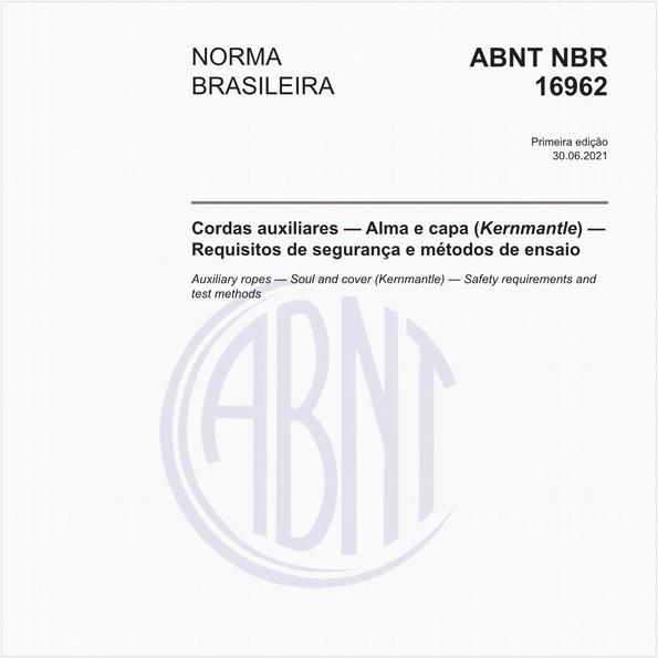 Cordas auxiliares - Alma e capa (Kernmantle) - Requisitos de segurança e métodos de ensaio