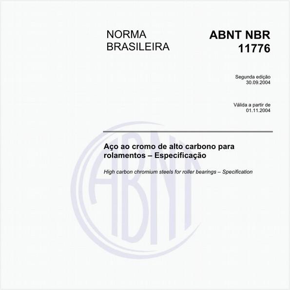 Aço ao cromo de alto carbono para rolamentos - Especificação