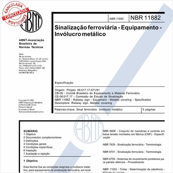 Sinalização ferroviária - Equipamento - Invólucro metálico