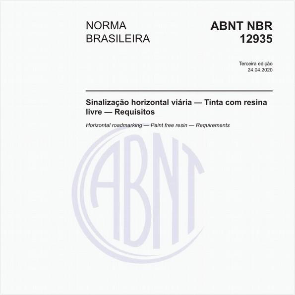 Sinalização horizontal viária — Tinta com resina livre — Requisitos