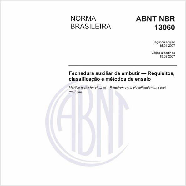 Fechadura auxiliar de embutir - Requisitos, classificação e métodos de ensaio