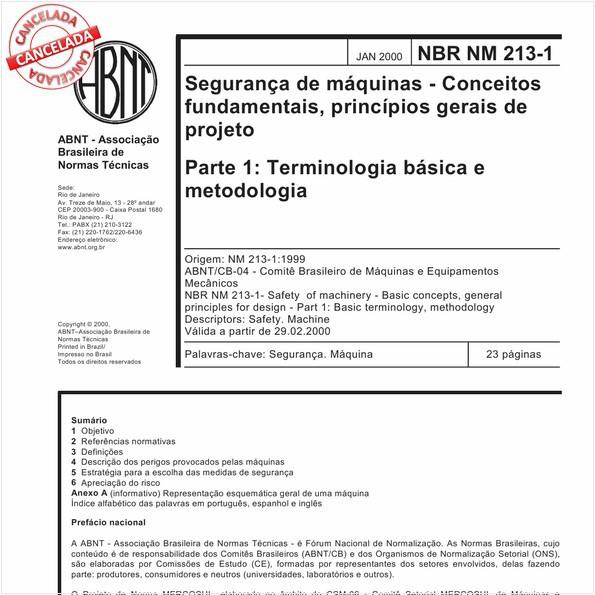 Segurança de máquinas - Conceitos fundamentais, princípios gerais de projeto - Parte 1: Terminologia básica e metodologia