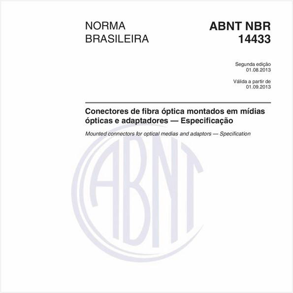 Conectores de fibra óptica montados em mídias ópticas e adaptadores — Especificação