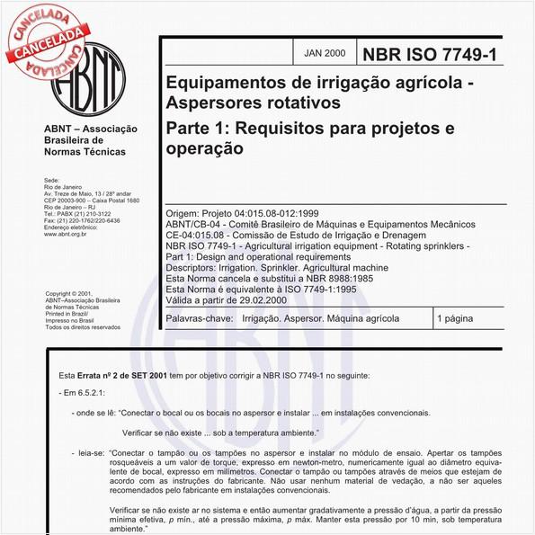 Equipamentos de irrigação agrícola - Aspersores rotativos - Parte 1: Requisitos para projetos e operação