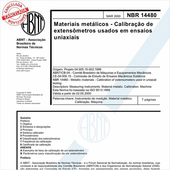 Materiais metálicos - Calibração de extensômetros usados em ensaios uniaxiais