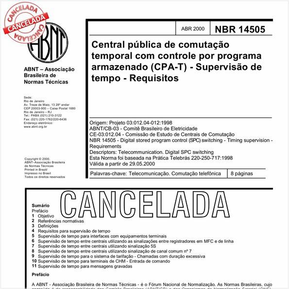 Central pública de comutação temporal com controle por programa armazenado (CPA-T) - supervisão de tempo - Requisitos