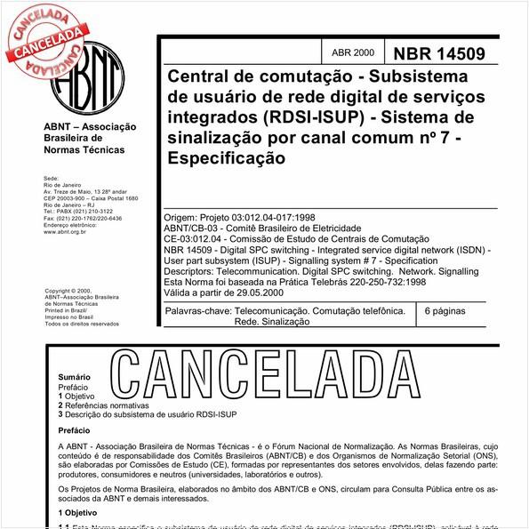Central de comutação - Subsistema de usuário de rede digital de serviços integrados (RDSI-ISUP) - Sistema de sinalização por canal comum nº 7 - Especificação