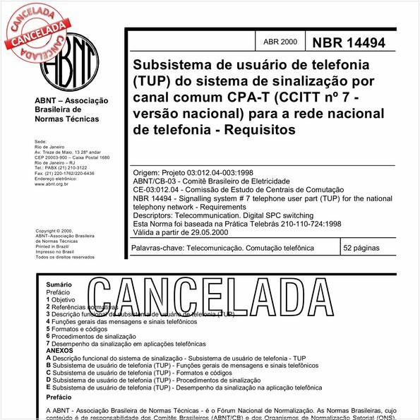 Subsistema de usuário de telefonia (TUP) do sistema de sinalização por canal comum CPA-T (CCITT nº 7 - versão nacional) para a rede nacional de telefonia - Requisitos