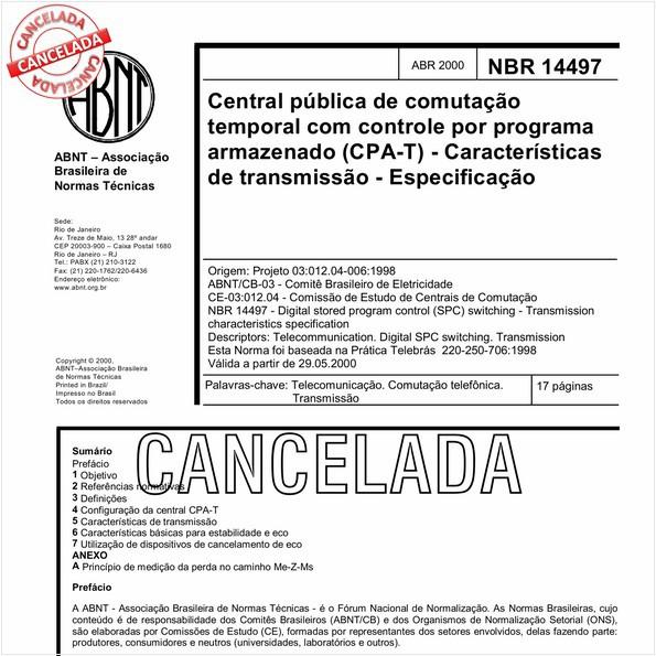 Central pública de comutação temporal com controle por programa armazenado (CPA-T) - Características de transmissão - Especificação
