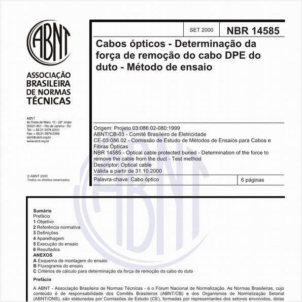 Cabos ópticos - Determinação da força de remoção do cabo DPE do duto - Método de ensaio