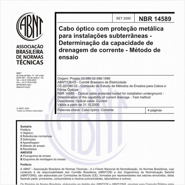 Cabo óptico com proteção metálica para instalações subterrâneas - Determinação da capacidade de drenagem de corrente - Método de ensaio