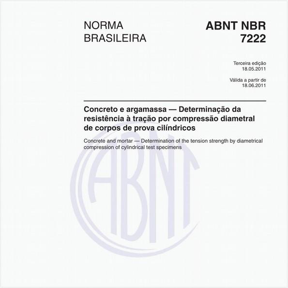 Concreto e argamassa — Determinação da resistência à tração por compressão diametral de corpos de prova cilíndricos
