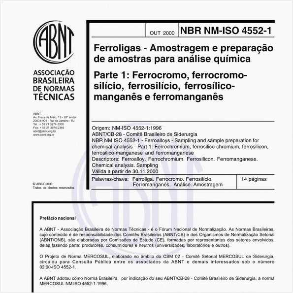 Ferroligas - Amostragem e preparação de amostras para análise química - Parte 1: Ferrocromo, ferrocromo-silício, ferrosilício, ferrosilício-manganês e ferromanganês