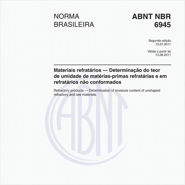 Materiais refratários — Determinação do teor de umidade de matérias-primas refratárias e em refratários não conformados