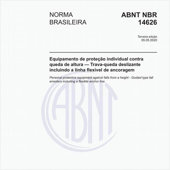 Equipamento de proteção individual contra queda de altura — Trava-queda deslizante incluindo a linha flexível de ancoragem
