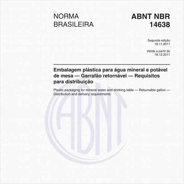 Embalagem plástica para água mineral e potável de mesa — Garrafão retornável — Requisitos para distribuição