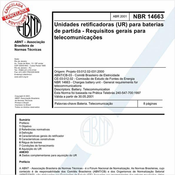 Unidades retificadoras (UR) para baterias de partida - Requisitos gerais para telecomunicações