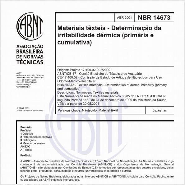 Materiais têxteis - Determinação da irritabilidade dérmica (primária e cumulativa)