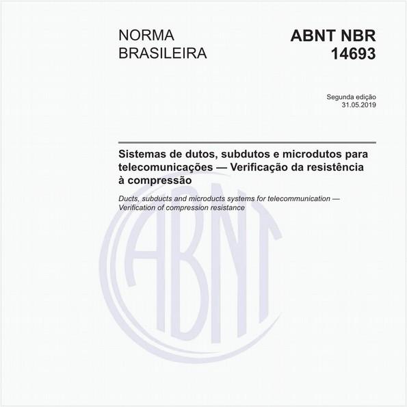 Sistemas de dutos, subdutos e microdutos para telecomunicações — Verificação da resistência à compressão