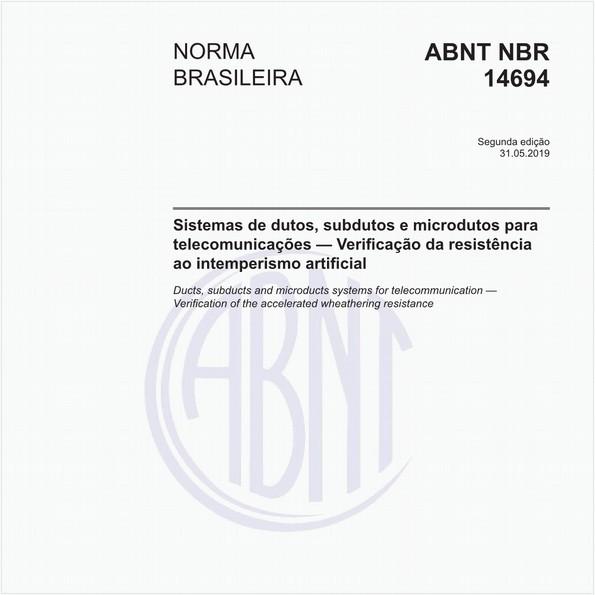 Sistemas de dutos, subdutos e microdutos para telecomunicações — Verificação da resistência ao intemperismo artificial