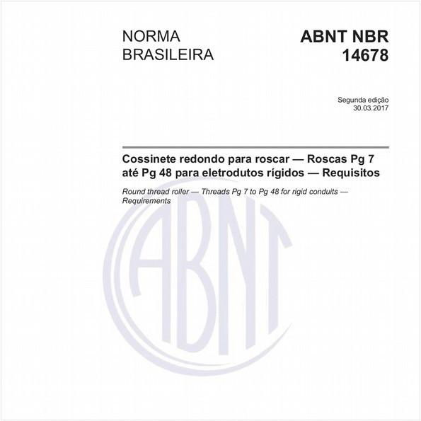 Cossinete redondo para roscar — Roscas Pg 7 até Pg 48 para eletrodutos rígidos — Requisitos