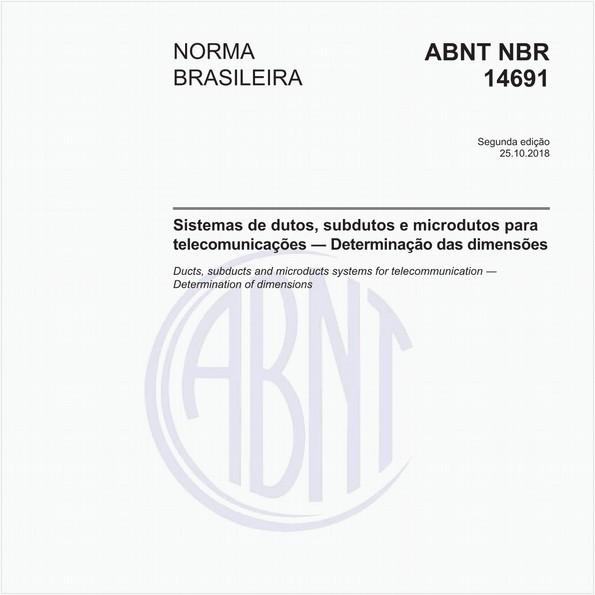 Sistemas de dutos, subdutos e microdutos para telecomunicações - Determinação das dimensões