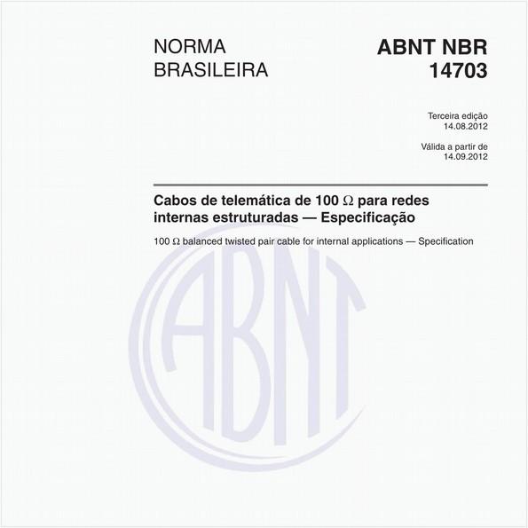 Cabos de telemática de 100 O para redes internas estruturadas — Especificação