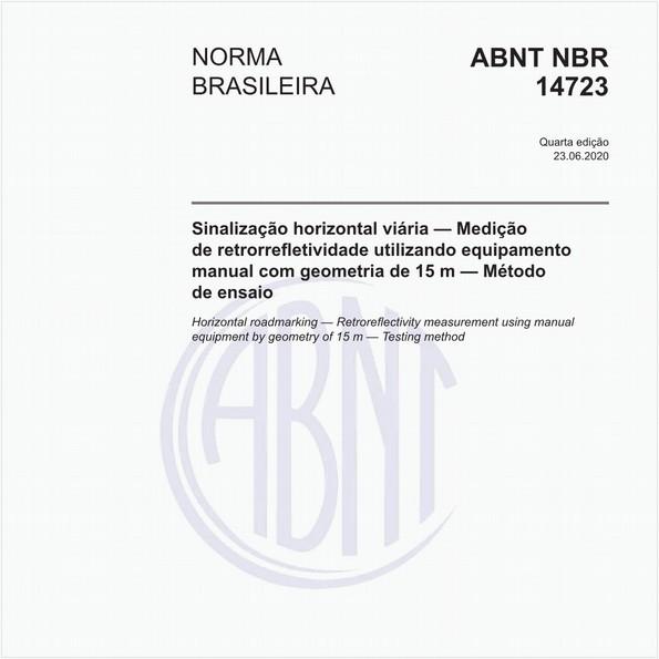 Sinalização horizontal viária — Medição de retrorrefletividade utilizando equipamento manual com geometria de 15 m — Método de ensaio