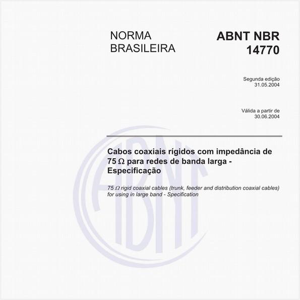 Cabos coaxiais rígidos com impedância de 75 O para redes de banda larga - Especificações