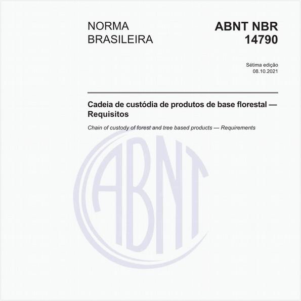 Cadeia de custódia de produtos de base florestal - Requisitos
