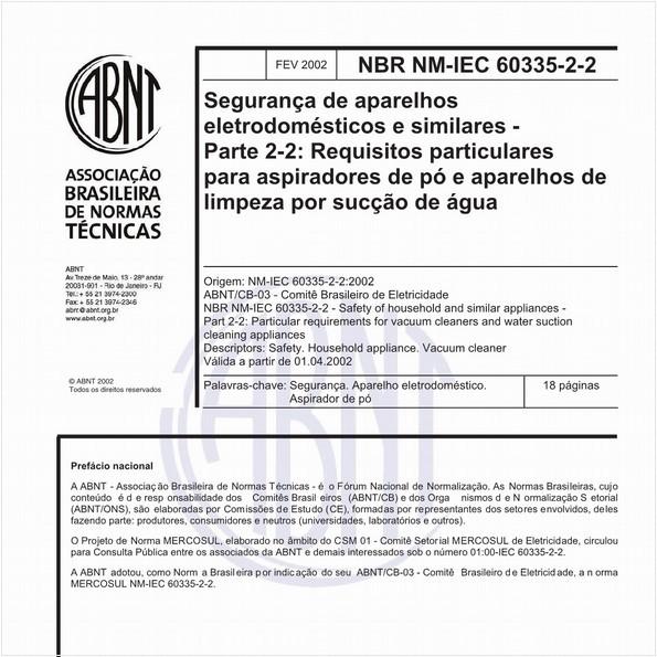 Segurança de aparelhos eletrodomésticos e similares - Parte 2-2: Requisitos particulares para aspiradores de pó e aparelhos de limpeza por sucção de água