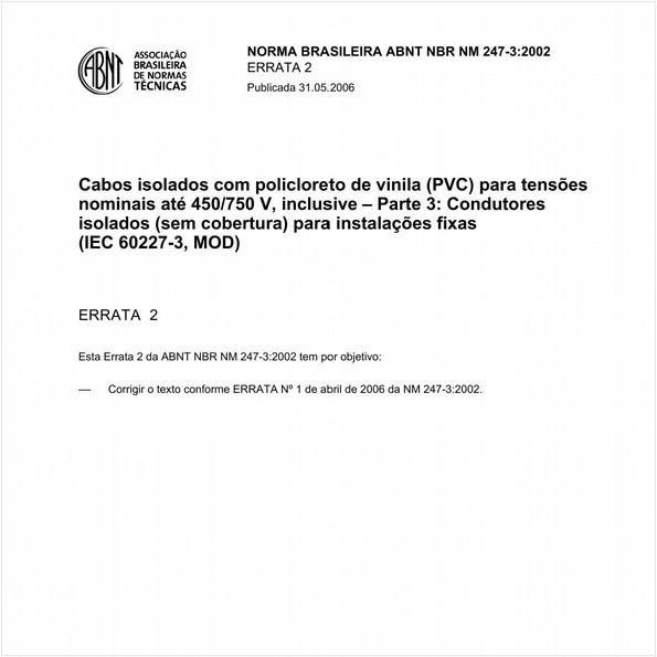 Cabos isolados com policloreto de vinila (PVC) para tensões nominais até 450/750V, inclusive  - Parte 3: Condutores isolados (sem cobertura) para instalações fixas (IEC 60227-3, MOD)