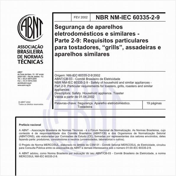 """Segurança de aparelhos eletrodomésticos e similares - Parte 2-9: Requisitos particulares para tostadores, """"grills"""", assadeiras e aparelhos similares"""