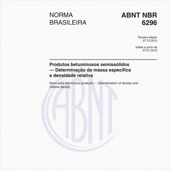 Produtos betuminosos semissólidos — Determinação da massa específica e densidade relativa