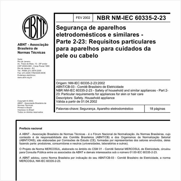 Segurança de aparelhos eletrodomésticos e similares - Parte 2-23: Requisitos particulares para aparelhos para cuidados da pele ou cabelo