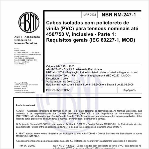 Cabos isolados com policloreto de vinila (PVC) para tensões nominais até 450/750 V, inclusive - Parte 1: Requisitos gerais (IEC 60227-1, MOD)