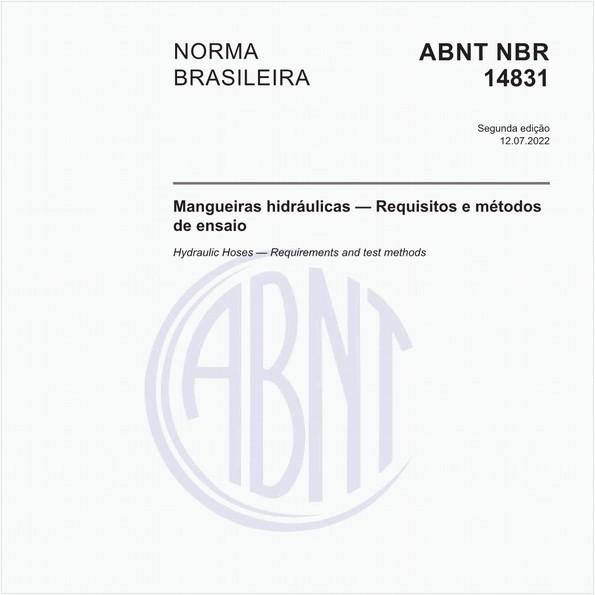 Mangueiras hidráulicas - Requisitos e métodos de ensaio