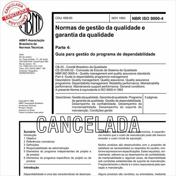 Normas para a gestão da qualidade e garantia da qualidade - Parte 4: Guia para gestão do programa de dependabilidade