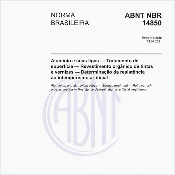 Alumínio e suas ligas - Tratamento de superfícies - Revestimento orgânico de tintas e vernizes - Determinação da resistência ao intemperismo artificial (UV)